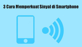 3-Cara-Memperkuat-Sinyal-di-Smartphone-copy-compressor
