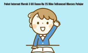 Paket-Internet-Murah-3-GB-Cuma-Rp-25-Ribu-Telkomsel-Khusus-Pelajar-compressor