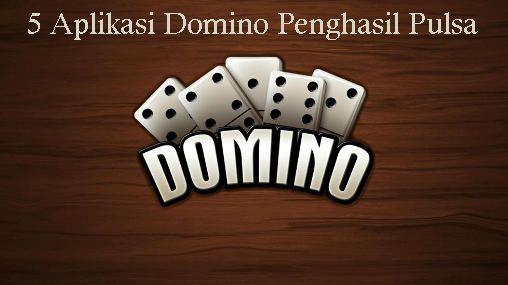 5-Aplikasi-Domino-Penghasil-Pulsa