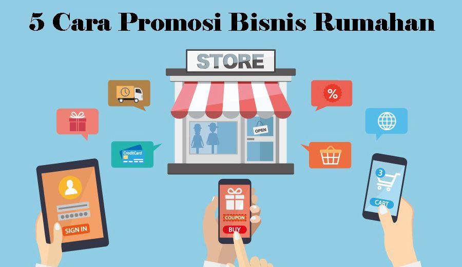 5-Cara-Promosi-Bisnis-Rumahan