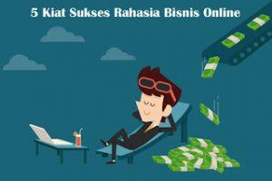 5-Kiat-Sukes-Rahasia-Bisnis-Online