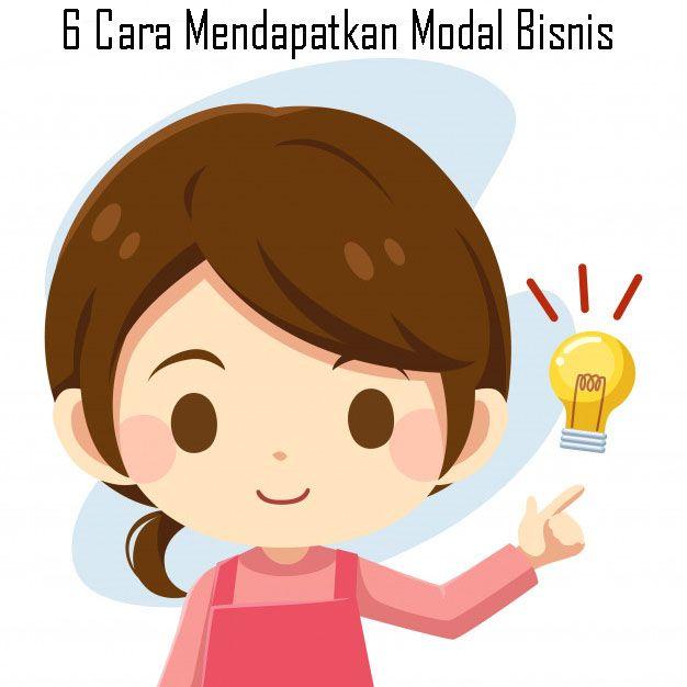 6-Cara-Mendapatkan-Modal-Bisnis