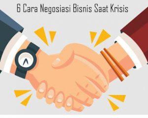 6-Cara-Negosiasi-Bisnis-Saat-Krisis