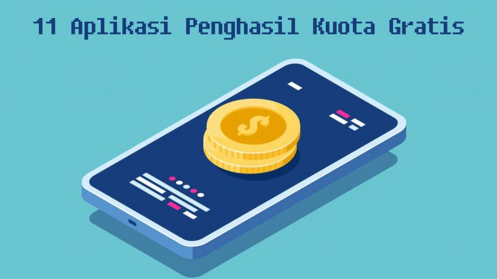 11 Aplikasi Penghasil Kuota Gratis Telusur Reload