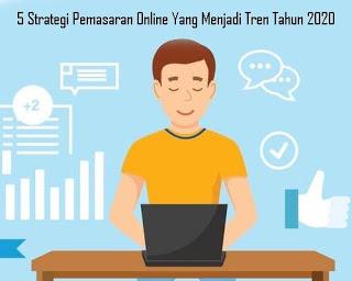 5-Strategi-Pemasaran-Online-Yang-Menjadi-Tren-Tahun-2020