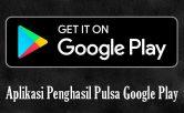 Aplikasi-Penghasil-Pulsa-Google-Play