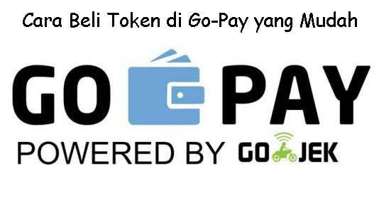 Cara-Beli-Token-di-Go-Pay-yang-Mudah