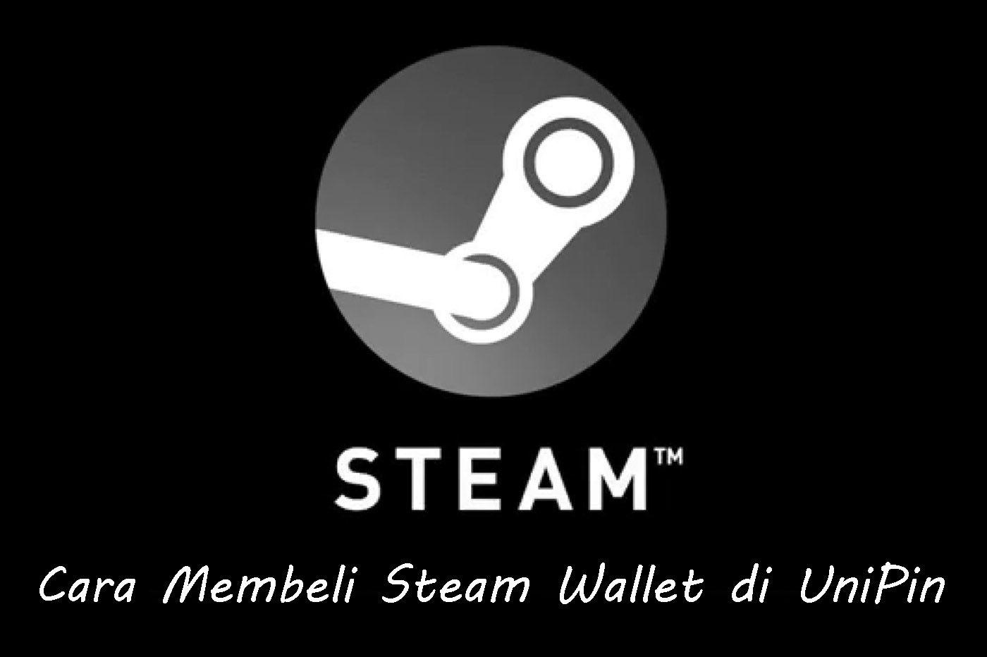 Cara-Membeli-Steam-Wallet-di-UniPin