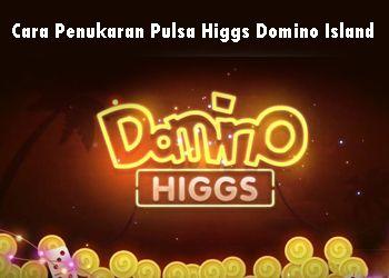 Cara-Penukaran-Pulsa-Higgs-Domino-Island