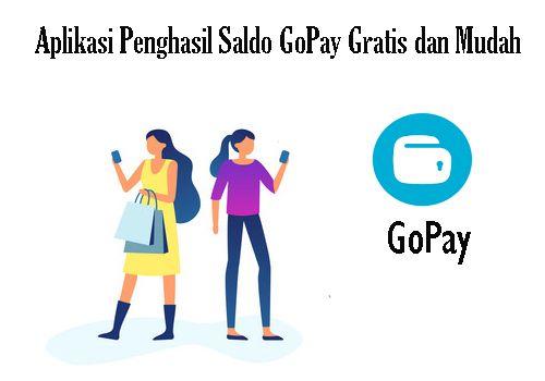 Aplikasi Penghasil Saldo GoPay Gratis dan Mudah