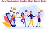 Cara Mendapatkan Voucher Wawa Games Gratis