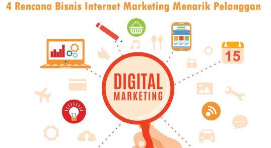 4-Rencana-Bisnis-Internet-Marketing-Menarik-Pelanggan