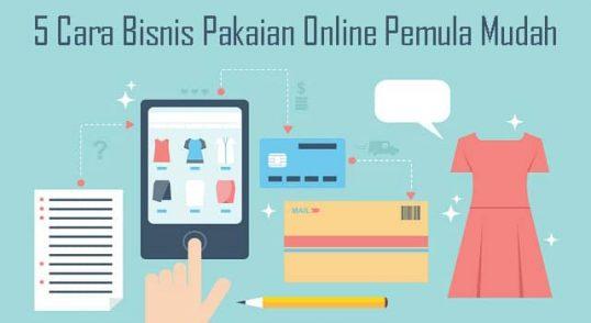 5 Cara Bisnis Pakaian Online Pemula Mudah