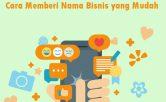 Cara Memberi Nama Bisnis yang Mudah
