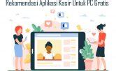 Rekomendasi Aplikasi Kasir Untuk PC Gratis