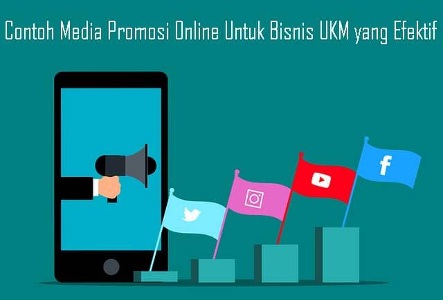 Contoh Media Promosi Online Untuk Bisnis UKM yang Efektif