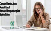Contoh Bisnis Jasa Modal Kecil Namun Menguntungkan Boleh Coba